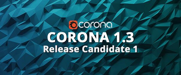 Blog Banner - Corona 1.3RC1