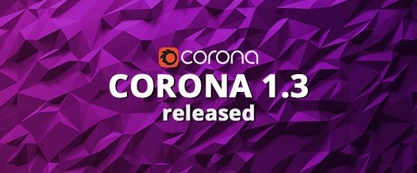 Corona Renderer 1.3 blog post