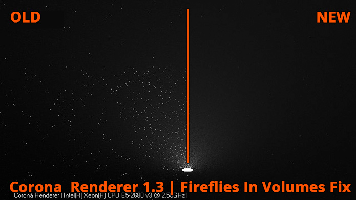 Corona Renderer - Fix - Fireflies in volumes