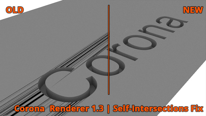 Corona Renderer - Fix - Self-Intersections