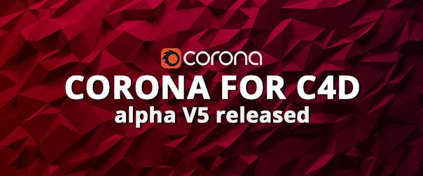 Corona Renderer - C4D Alpha 5