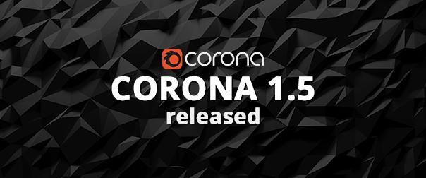 Corona 1.5 released!