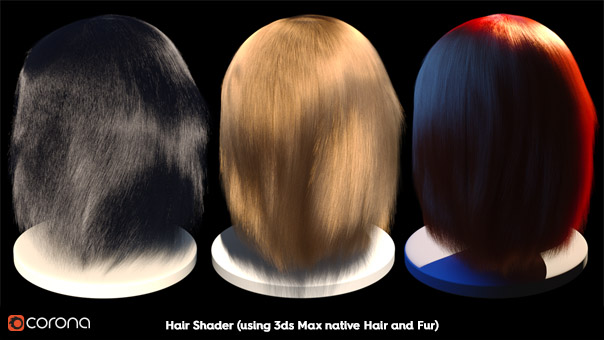 Corona Hair Material, 3ds Max native Hair and Fur