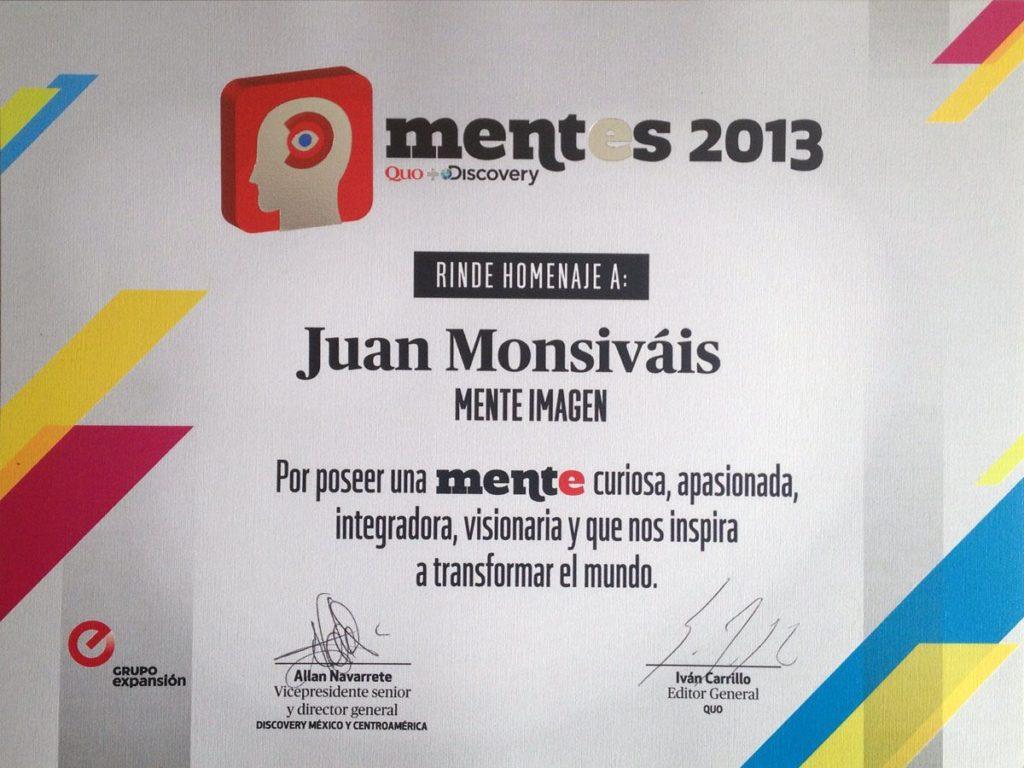 Juan Monsivais, Discovery and Quo, Mente Imagen