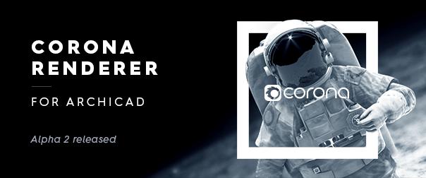 Corona Renderer for ARCHICAD Alpha 2 released
