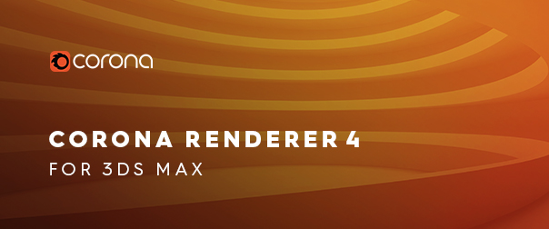 Corona Renderer 4 for 3ds Max Released!