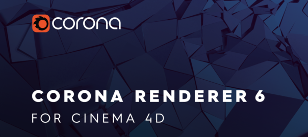 Corona Renderer 6 for Cinema 4D release (large banner)